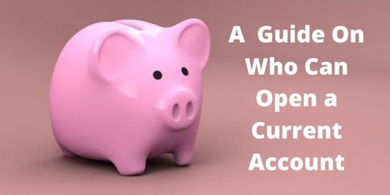 who can open a current account