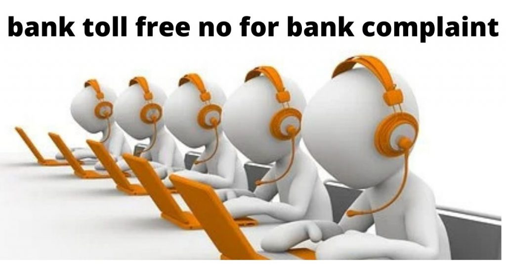 bank complaint through toll free number