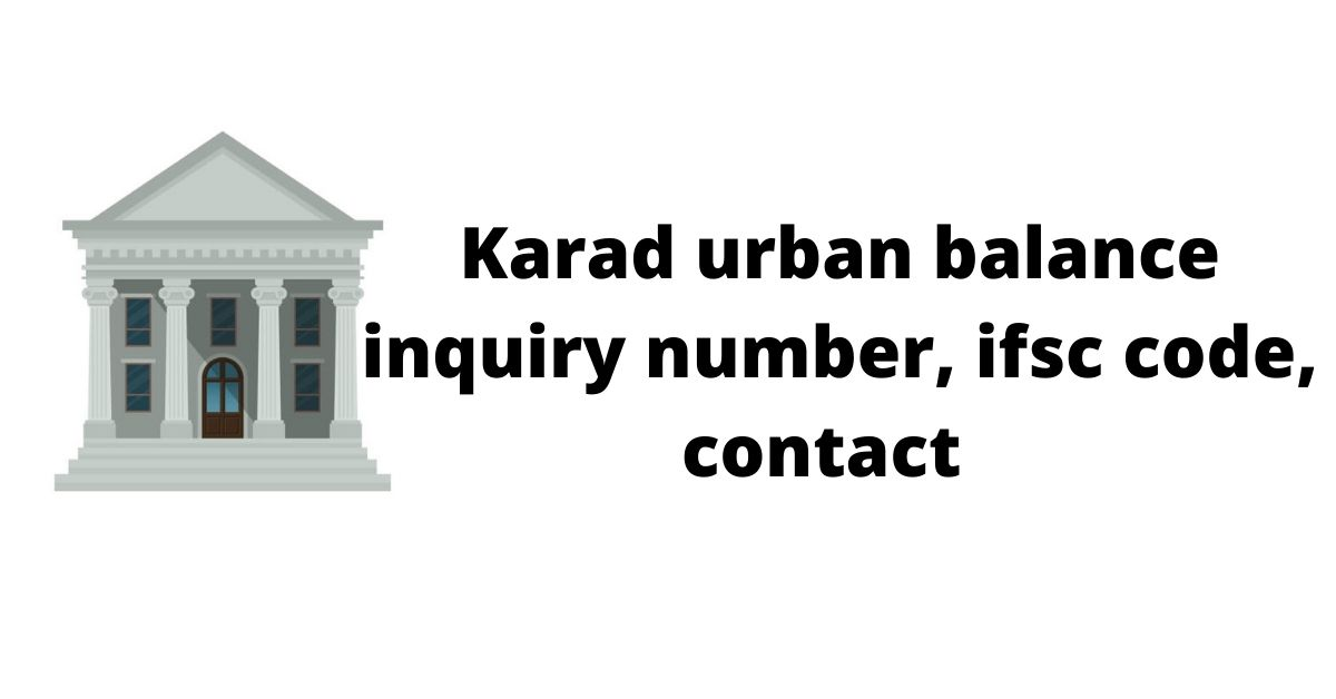The Ultimate Guide To Karad Urban Balance Inquiry Number.
